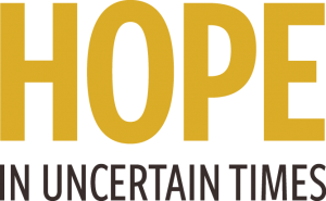 HOPE in Uncertain Times